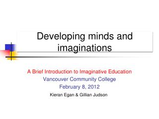 Developing  minds and imaginations
