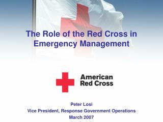The Role of the Red Cross in  Emergency Management