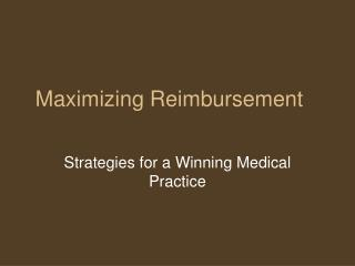 Maximizing Reimbursement