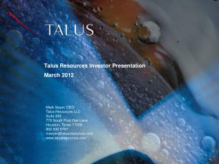 Talus Resources Investor Presentation March 2012