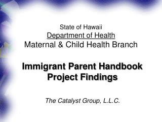 State of Hawaii Department of Health Maternal & Child Health Branch