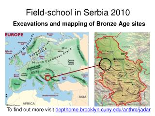Field-school in Serbia 2010 Excavations and mapping of Bronze Age sites