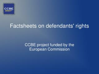 Factsheets on defendants' rights