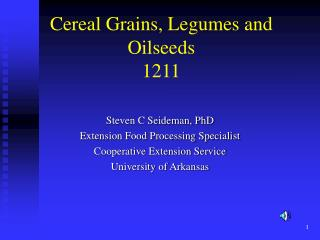 Cereal Grains, Legumes and Oilseeds 1211