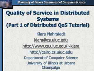 Quality of Service in Distributed Systems (Part 1 of Distributed QoS Tutorial)