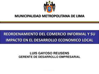 REORDENAMIENTO DEL COMERCIO INFORMAL Y SU IMPACTO EN EL DESARROLLO ECONOMICO LOCAL