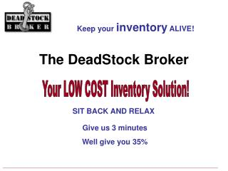 Your LOW COST Inventory Solution!