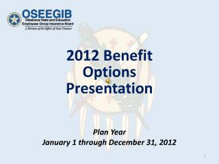 2012 Benefit Options Presentation