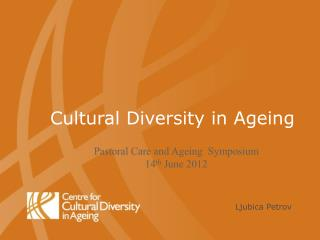 Cultural Diversity in Ageing