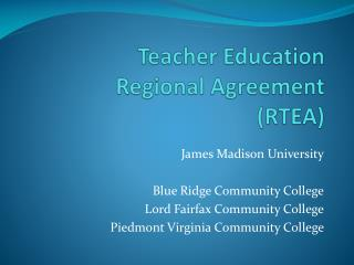 Teacher Education Regional Agreement (RTEA)