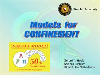 Models  for CONFINEMENT