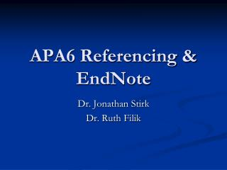 APA6 Referencing &  EndNote