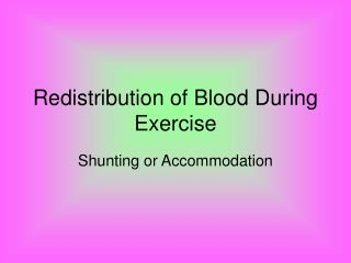 Redistribution of Blood During Exercise