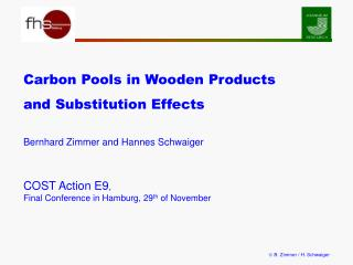 Carbon Pools in Wooden Products  and Substitution Effects