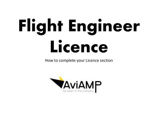 Flight Engineer Licence How to complete your Licence section