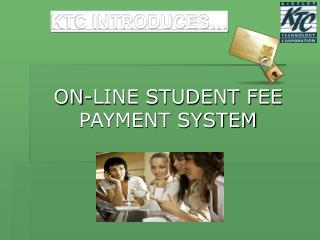 ON-LINE STUDENT FEE PAYMENT SYSTEM
