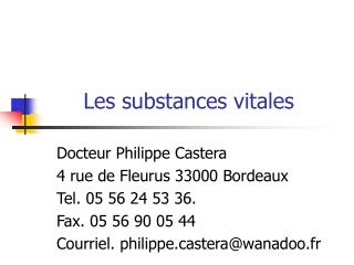 Les substances vitales