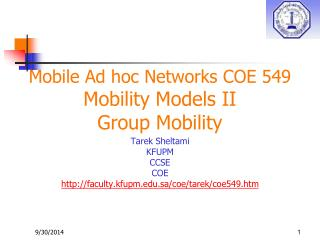 Mobile Ad hoc Networks COE 549 Mobility Models II Group Mobility
