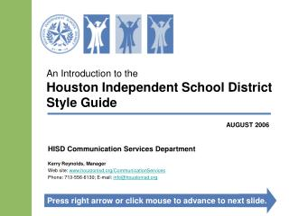 An Introduction to the Houston Independent School District  Style Guide