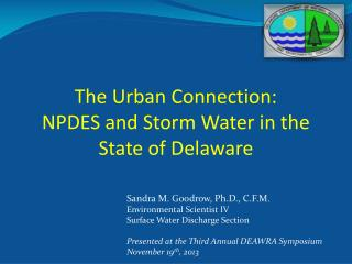 The Urban Connection: NPDES and Storm Water in the  State of Delaware