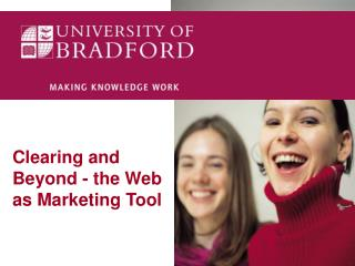 Clearing and Beyond - the Web as Marketing Tool