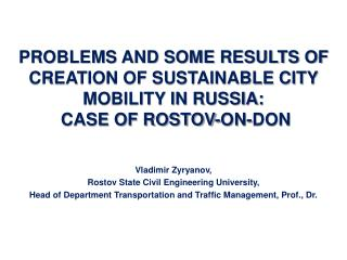 Vladimir Zyryanov, Rostov State Civil Engineering University,