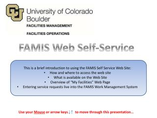 This is  a brief introduction to using the FAMIS  Self  Service  Web Site: