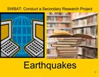 SWBAT: Conduct a Secondary Research Project