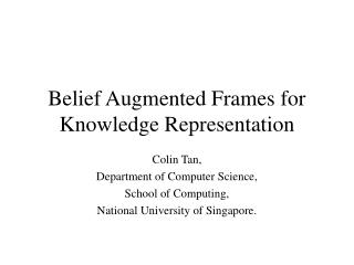 Belief Augmented Frames for Knowledge Representation