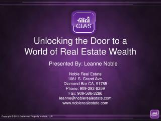 Unlocking the Door to a World of Real Estate Wealth