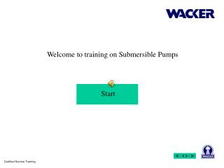 Welcome to training on Submersible Pumps