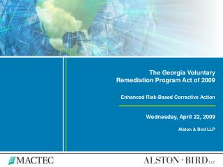 The Georgia Voluntary Remediation Program Act of 2009 Enhanced Risk-Based Corrective Action