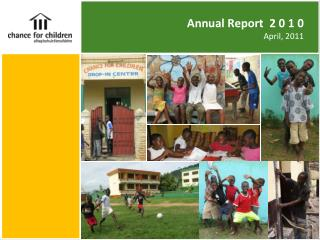Annual Report  2 0 1 0  April, 2011