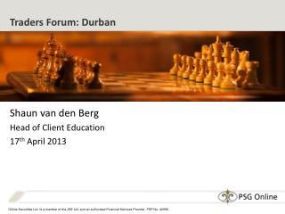 Traders Forum: Durban