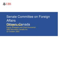 Senate Committee on Foreign Affairs Ottawa, Canada