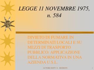 LEGGE 11 NOVEMBRE 1975, n. 584