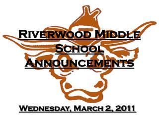 Riverwood Middle School Announcements