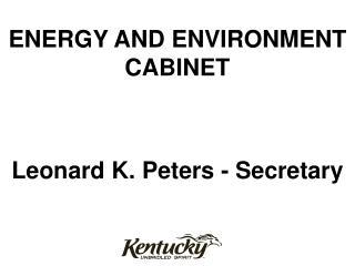 ENERGY AND ENVIRONMENT CABINET