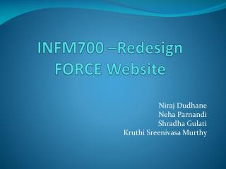 INFM700 –Redesign FORCE Website