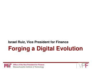 Forging a Digital Evolution