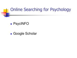 Online Searching for Psychology
