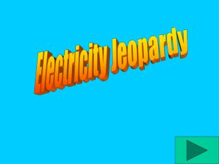 Electricity Jeopardy