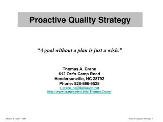 Proactive Quality Strategy
