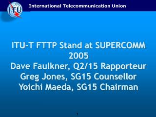 ITU-T: Fiber-to-the-Premises