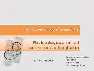 North Eastern European Culture Event