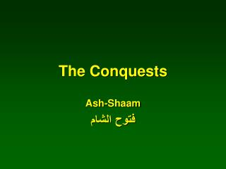 The Conquests