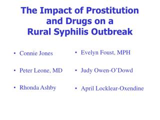The Impact of Prostitution and Drugs on a Rural Syphilis Outbreak
