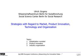 Strategies with Regard to Market, Product Innovation, Technology and Organization