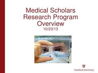 Medical Scholars Research Program Overview 10/23/13