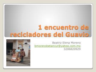 1 encuentro de recicladores del  Guavio